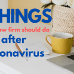 The 5 things every Law Firm should do after the coronavirus crisis is over